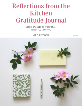 Reflections from the Kitchen Gratitude Journal (2)